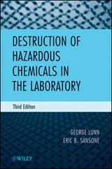 Destruction of Hazardous Chemicals in the Laboratory | George Lunn |