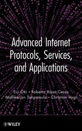 Advanced Internet Protocols, Services, and Applications | Eiji Oki |