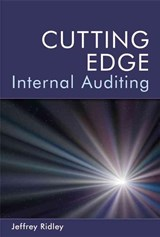 Cutting Edge Internal Auditing | Jeffrey Ridley |