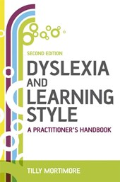 Dyslexia and Learning Style | Tilly Mortimore |