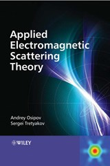 Modern Electromagnetic Scattering Theory with Applications | Andrey V. Osipov |