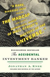 The Accidental Investment Banker | Jonathan Knee |