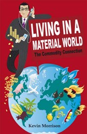 Living in a Material World | Kevin Morrison |