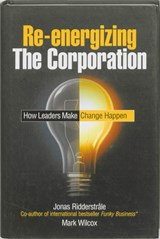 Re-energizing the Corporation | Jonas Ridderstrale |