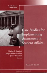Case Studies for Implementing Assessment in Student Affairs | Marilee J. Bresciani |
