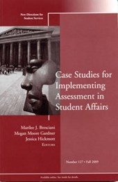 Case Studies for Implementing Assessment in Student Affairs