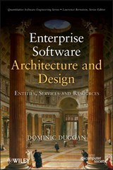 Enterprise Software Architecture and Design | Dominic Duggan |