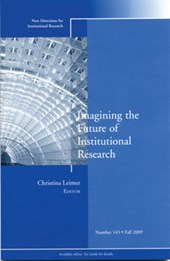 Imagining the Future of Institutional Research | Christina Leimer |