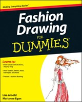 Fashion Drawing For Dummies | Lisa Arnold |