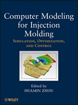 Computer Modeling for Injection Molding | Huamin Zhou |
