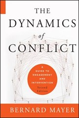 The Dynamics of Conflict | Bernard Mayer |