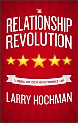 The Relationship Revolution | Larry Hochman |