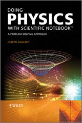 Doing Physics with Scientific Notebook | Joseph Gallant |