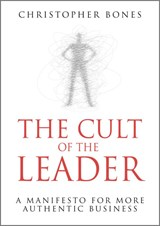 The Cult of the Leader | Christopher Bones |