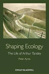 Shaping Ecology | Peter G. Ayres |