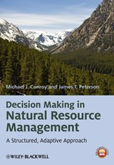 Decision Making in Natural Resource Management | Michael J. Conroy |
