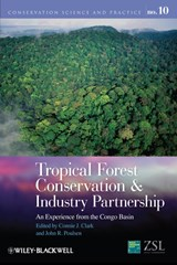 Tropical Forest Conservation and Industry Partnership | Connie J. Clark |