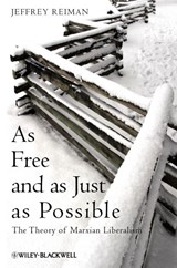 As Free and as Just as Possible | Jeffrey Reiman |