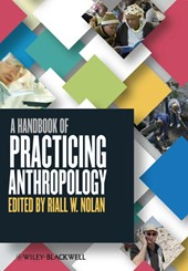 A Handbook of Practicing Anthropology | Riall Nolan |