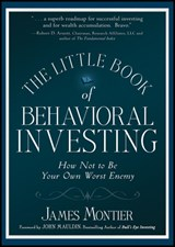 The Little Book of Behavioral Investing | James Montier |
