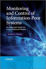 Monitoring and Control of Information-Poor Systems | Arthur L. Dexter |