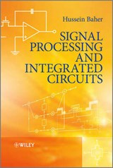 Signal Processing and Integrated Circuits | Hussein Baher |