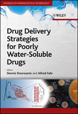 Drug Delivery Strategies for Poorly Water-Soluble Drugs | Dionysios Douroumis |