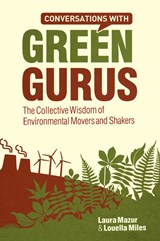 Conversations with Green Gurus | Laura Mazur |