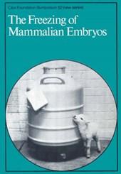 The Freezing of Mammalian Embryos