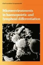 Microenvironments in Haemopoietic and Lymphoid Differentiation