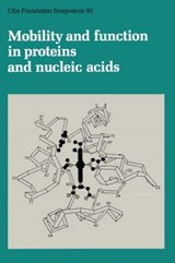 Mobility and Function in Proteins and Nucleic Acids | Ciba Foundation Symposium |