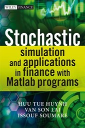 Stochastic Simulation and Applications in Finance with MATLAB Programs