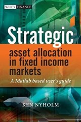 Strategic Asset Allocation in Fixed Income Markets | Ken Nyholm |