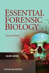 Essential Forensic Biology | Gunn |