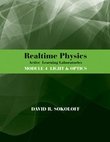 RealTime Physics Active Learning Laboratories, Module | David R. Sokoloff |