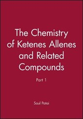 Chemistry of Ketenes Allenes and Related Compounds