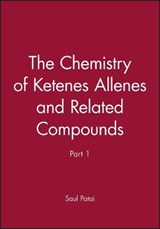 Chemistry of Ketenes Allenes and Related Compounds | Saul Patai |