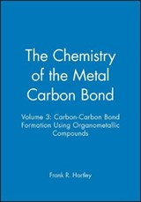 The Chemistry of the Metal Carbon Bond | Fr Hartley |