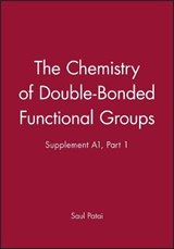 The Chemistry of Double-Bonded Functional Groups | Saul Patai |