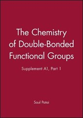 The Chemistry of Double-Bonded Functional Groups