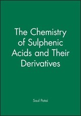The Chemistry of Sulphenic Acids and Their Derivatives | Saul Patai |