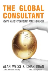 The Global Consultant | Alan Weiss |