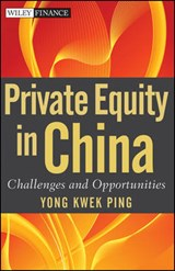 Private Equity in China | Kwek Ping Yong |