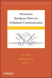 Microwave Bandpass Filters for Wideband Communications | Lei Zhu |
