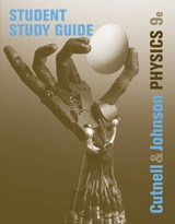 Student Study Guide to accompany Physics, | Cutnell, John D.; Johnson, Kenneth W.; Marx, David |