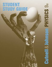 Student Study Guide to accompany Physics,