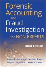 Forensic Accounting and Fraud Investigation for Non-Experts | Stephen Pedneault |
