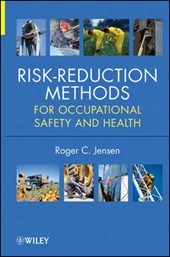 Risk Reduction Methods for Occupational Safety and Health | Roger C. Jensen |
