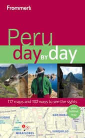 Frommer's® Peru Day by Day
