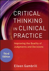 Critical Thinking in Clinical Practice | Eileen Gambrill |